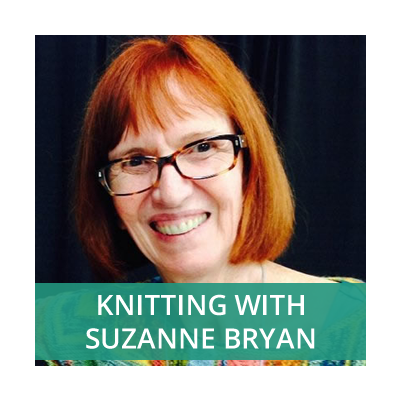 Knitting with Suzanne Bryan